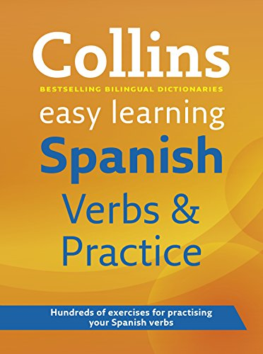 Easy Learning Spanish Verbs and Practice (Collins Easy Learning Spanish)
