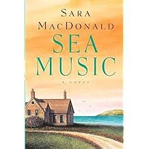 Sea Music: A Novel