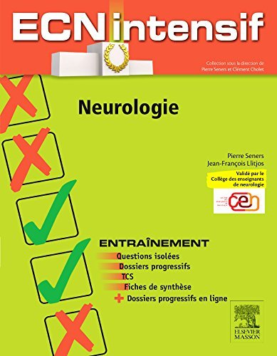 Neurologie: Dossiers Progressifs Et Questions Isol????es Corrig????s (French Edition) by Pierre Seners (2015-09-15)
