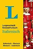 Langenscheidt Reisewörterbuch Italienisch: Italienisch-Deutsch/Deutsch-Italienisch (Langenscheidt Reisewörterbücher) -