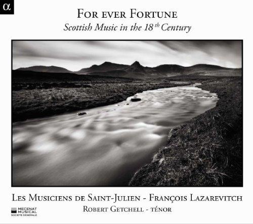 For Ever Fortune - Schottische Musik des 18. Jahrhunderts.