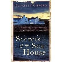 Secrets of the Sea House by Elisabeth Gifford (2014-01-02)