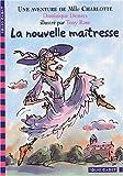 """Afficher """"Une aventure de Mlle Charlotte La nouvelle maîtresse"""""""