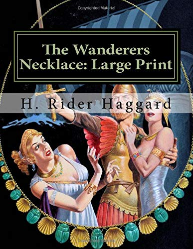 The Wanderers Necklace: Large Print