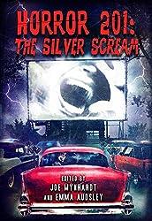 Horror 201: The Silver Scream