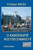 O radiografie postdecembrista: Publicistica
