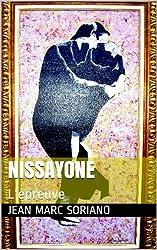 Nissayone: L'épreuve