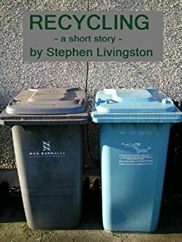 Recycling (a short story) (English Edition) de [Livingston, Stephen]