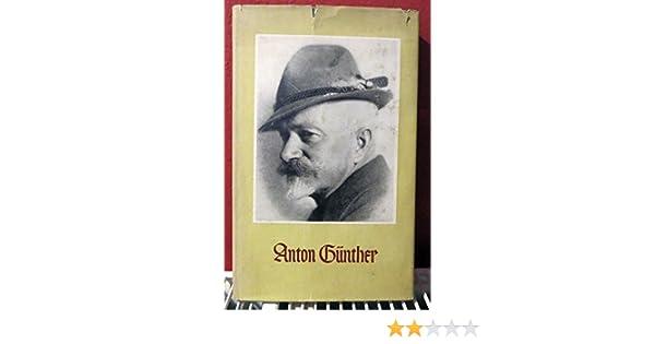 Anton Günther Eine Ausw S Gedichte Lieder Sprüche U
