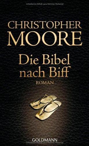Die Bibel nach Biff: Roman von Moore. Christopher (2011) Broschiert
