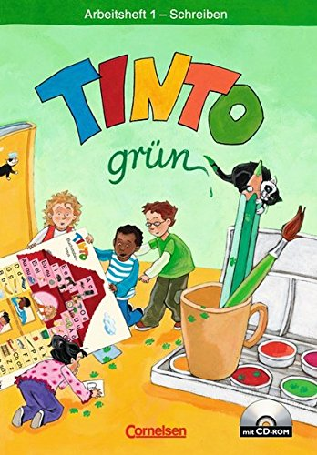 TINTO 1 und 2 - Bisherige grüne Ausgabe: 1. Schuljahr - Arbeitsheft 1 Schreiben mit Anlauttabelle auf CD-ROM