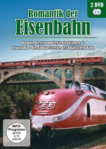 Romantik der Eisenbahn - Dampf, Diesel und Elektrotraktionen & Lokorama - Die Albula-Strecke der...
