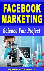 Facebook Marketing: Science Fair Project (English Edition)