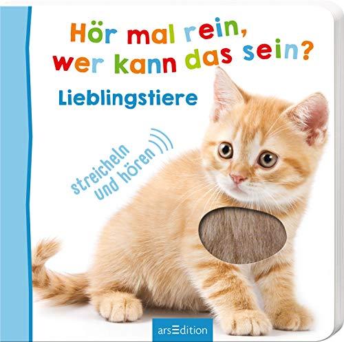 Hör mal rein, wer kann das sein? - Lieblingstiere (Foto-Streichel-Soundbuch) (12 Im Alter Bücher Von Kinder 9)