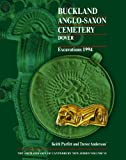Buckland Anglo-Saxon Cemetery, Dover: Excavations 1994 (Archaeology of Canerbury) (Archaeology of Canterbury)