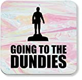 Hippowarehouse Going to the dundies printed coaster gloss finish durable backing 9cm x 9cm 2 pack