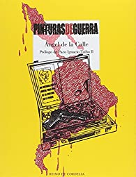 Pinturas de guerra par Ángel De la Calle Hernández