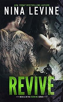 Revive (Storm MC #4) by [Levine, Nina]