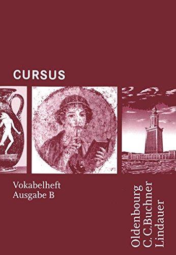 Preisvergleich Produktbild Cursus - Ausgabe B. Unterrichtswerk für Latein / Cursus B Vokabelheft