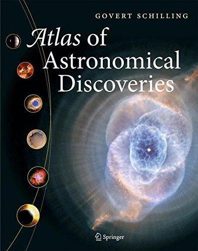 Atlas of Astronomical Discoveries by Govert Schilling (2011-06-03) par Govert Schilling
