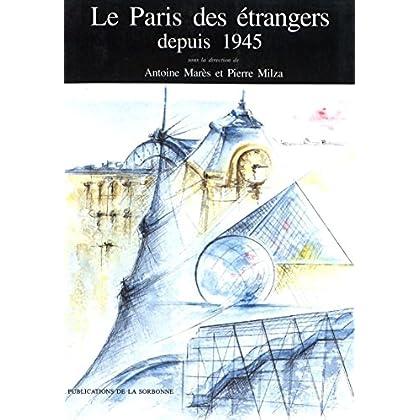 Le Paris des étrangers depuis 1945 (Internationale t. 48)
