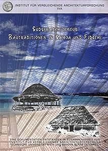 Südseearchitektur: Bautraditionen in Samoa und Fidschi