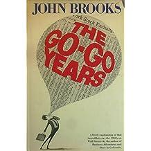 The go-go years by John Brooks (1973-05-03)