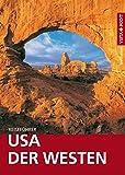 USA - Der Westen - VISTA POINT Reiseführer weltweit (Mit E-Magazin)