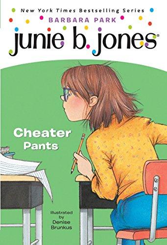 Junie B. Jones #21: Cheater Pants (Junie B., First Grader)