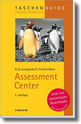 Assessment Center (Haufe TaschenGuide, Band 44)
