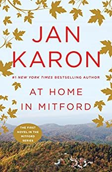At Home in Mitford: A Novel by [Karon, Jan]