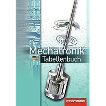 Mechatronik Tabellenbuch: 8. Auflage, 2013