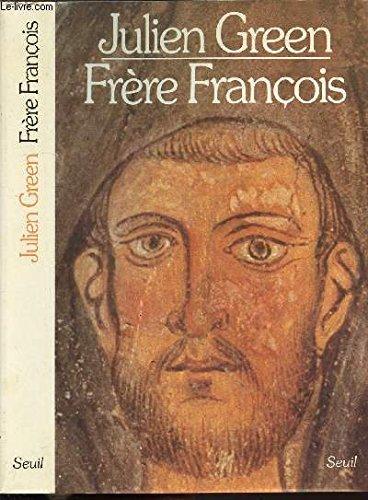 Frère François par Julien Green