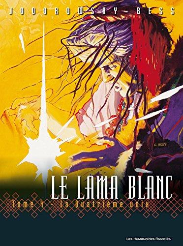 Le Lama Blanc Vol. 4: La Quatrième voix