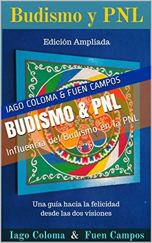 Budismo & PNL: Influencia del Budismo en la PNL