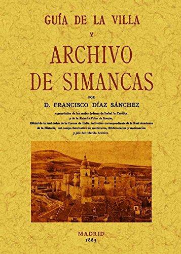 Guía de la villa y archivo de Simancas por Francisco Díaz Sánchez