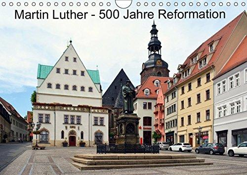 Martin Luther - 500 Jahre Reformation (Wandkalender 2019 DIN A4 quer): 500. Jahrestag des Thesenanschlags (Monatskalender, 14 Seiten ) (CALVENDO Glaube)