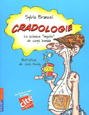 CRADOLOGIE par SYLVIA BRANZEI
