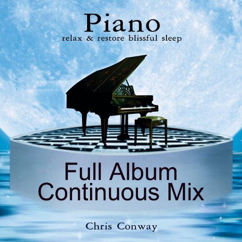 Piano: Relax and Restore Blissful Sleep