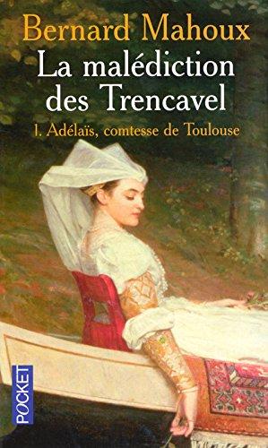 MALEDICTION DES TRENCAVEL T01 par BERNARD MAHOUX