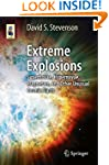 Extreme Explosions: Supernovae, Hyper...