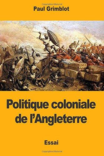 Politique coloniale de l'Angleterre par Paul Grimblot