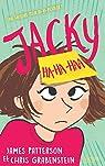 Jacky Ha-Ha-Haa, tome 1 par Patterson