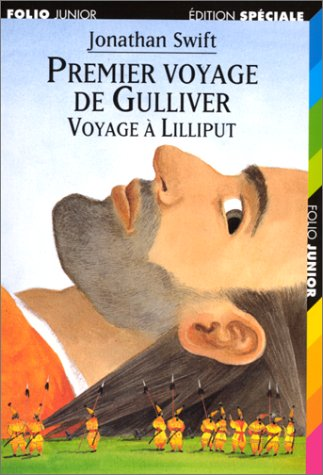Le premier voyage de Gulliver : Voyage à Lilliput par Jonathan Swift