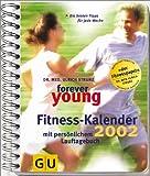 Kalender, Forever young, Fitness-Kalender (GU Altproduktion KGSPF)