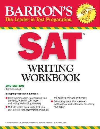 Sat Writing Workbook: 2nd Edition (Barron's Writing Workbook for the New Sat) (Barron's SAT Writing Workbook)
