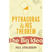 Pythagoras And His Theorem (Big Idea)