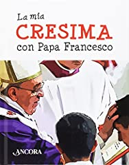 Idea Regalo - La mia cresima con papa Francesco