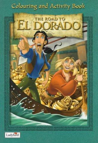 The road to El Dorado : colouring & activity book.