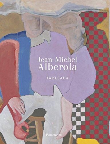 Jean-Michel Alberola : Tableaux par Catherine Grenier, Claire Stoullig